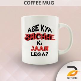 Bachee Ki Jaan ( mug)